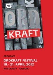 ordkraft festival 19.- 21. april 2012 - Nordkraft