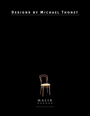 Designs by Michael Thonet - the Malik Gallery Collection