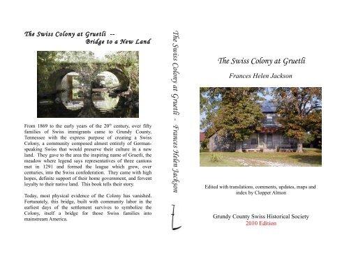 The Swiss Colony At Gruetli Grundy County History