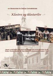 i Klostre og klosterliv j - Odense Centralbibliotek