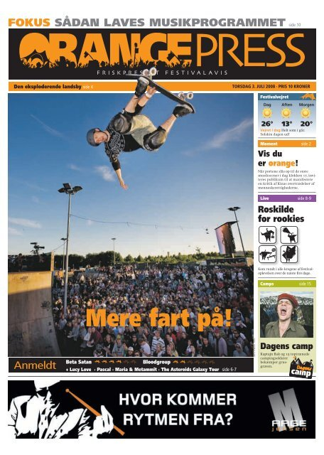 Orange Press - Torsdag 3. juli - Roskilde Festival