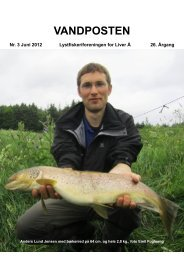 VANDPOSTEN Nr. 3 Juni 2012 Lystfiskeriforeningen for Liver Å 26 ...