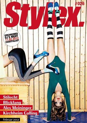 Stilecht Blickfang Alex Meininger Kirchheim Calling - Stylex Magazin