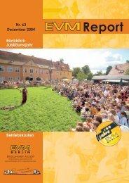 EVM-Report Nr. 63 Rückblick Jubiläumsjahr ... - EVM Berlin eG