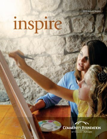 2010 Annual Report - Community Foundation of Greater Dubuque