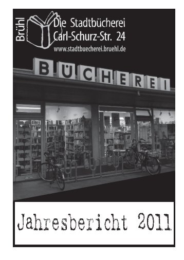 Jahresbericht 2011 - Stadt Brühl