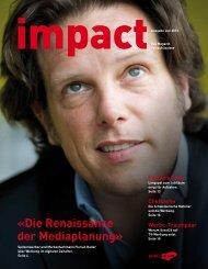 «Die Renaissance der Mediaplanung» - Publisuisse SA