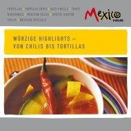 Würzige HigHligHts – von CHilis bis tortillas - Mexico Trading GmbH