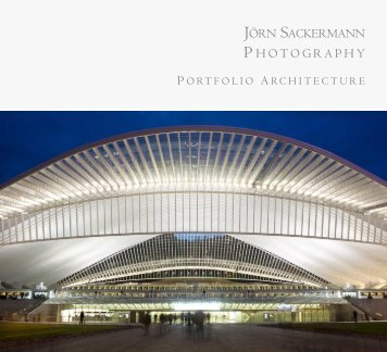 architectural photography portfolio - Jörn Sackermann Fotografie