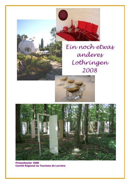 Ein noch etwas anderes Lothringen 2008 - Maison de la France