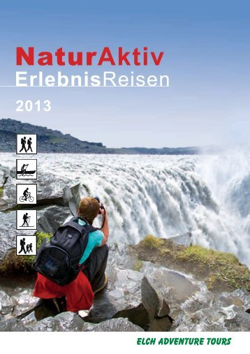 Katalog 2013 downloaden - von Elch Adventure Tours