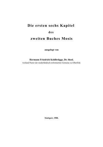 Die ersten sechs Kapitel zweiten Buches Mosis - Licht und Recht