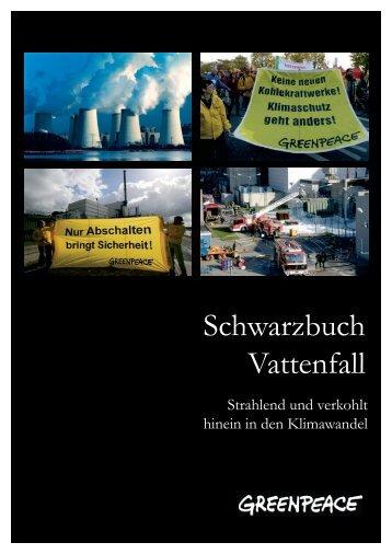 Schwarzbuch Vattenfall - Greenpeace