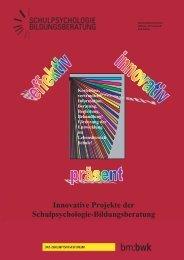 Innovative Projekte der Schulpsychologie-Bildungsberatung