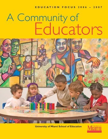 UME 9879 Annual Report - School of Education - University of Miami