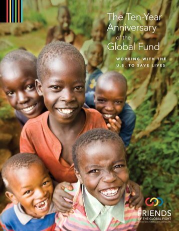The Ten-Year Anniversary Global Fund - Friends of the Global Fight