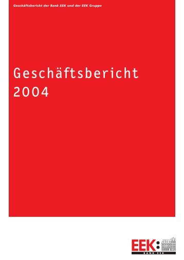 Jahresbericht 2004 - Bank EEK