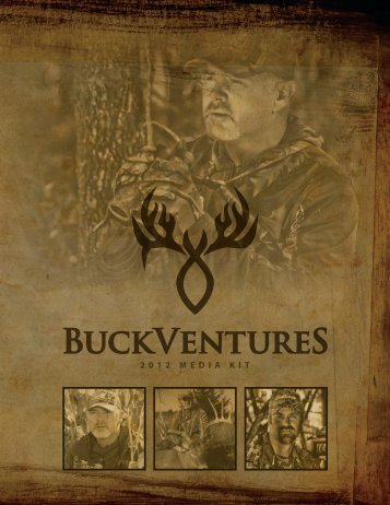 2012 MEDIA KIT - Buckventures Outdoors