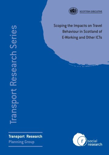 Scoping the impacts on travel behaviour in Scotland - Scottish ...