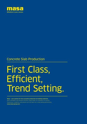 First Class, Efficient, Trend Setting. - Masa