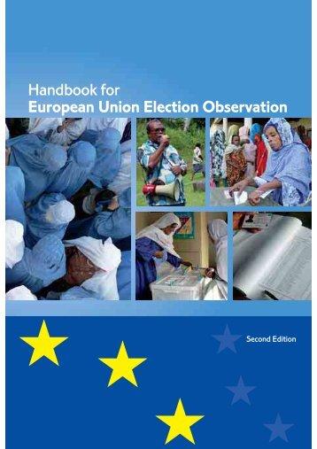 EU - Handbook for European Union election Observation