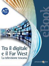 Tra il digitale e il Far West - Associazione Stampa Toscana