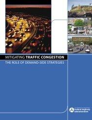 Mitigating Traffic Congestion - FHWA Operations - U.S. Department ...