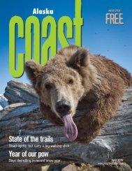 Coast April 2012 jw:Layout 1 - Alaska Coast Magazine