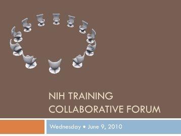 NIH Training Collaborative Forum - the NIH Training Center