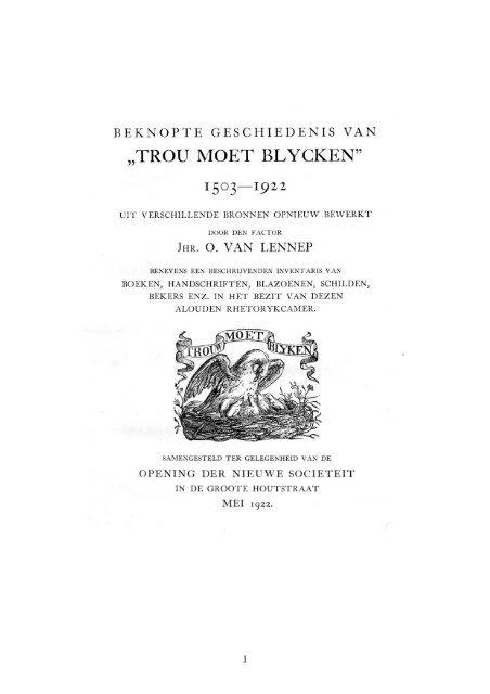 "Beknopte geschiedenis van ""Trou moet Blycken"" 1503 - 1922"