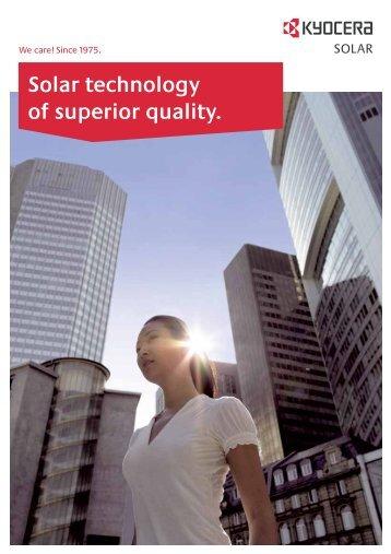 Solar technology of superior quality. - Kyocera Solar