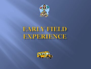 Early Field Experience