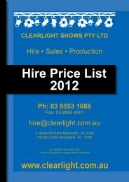 hire@clearlight.com.au Hire • Sales • Production - Clearlight Shows