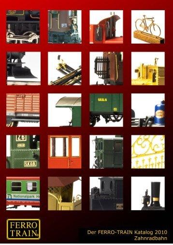Der FERRO-TRAIN Katalog 2010 Zahnradbahn