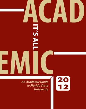 IT 'S ALL An Academic Guide to Florida State University
