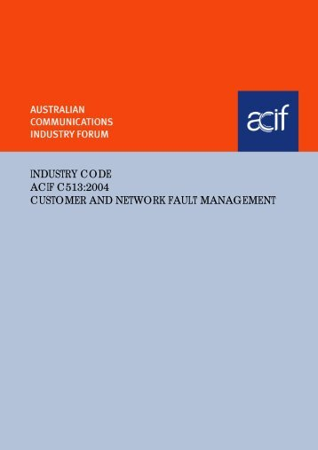 Industry Code - Customer and Network Fault Management - ACMA