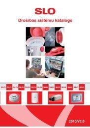 Drošības sistēmu katalogs 2010/V2.0 (PDF) - SLO Latvia