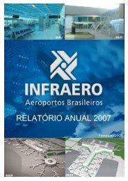 RELATÓRIO ANUAL 2007 - Infraero