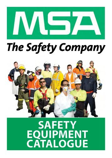 SAFETY EQUIPMENT CATALOGUE - Mine Safety Appliances
