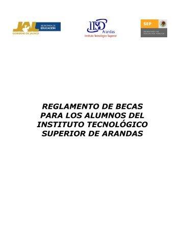 proyecto reglamento de becas ITSArandas - Instituto Tecnológico ...