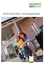 Klinik Maximilian - Scheidegg/Allgäu ( PDF , 275 KB ) - Barmer GEK