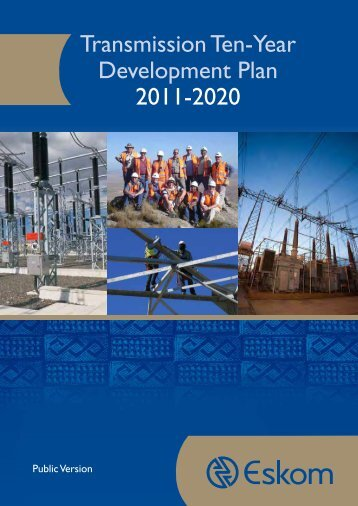 Transmission Ten-Year Development Plan 2011-2020 - Eskom