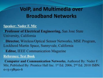 Overview of VoIP, and Multimedia over Broadband IP - iaria