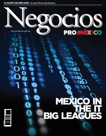 MEXICO IN THE IT BIG LEAGUES - ProMéxico