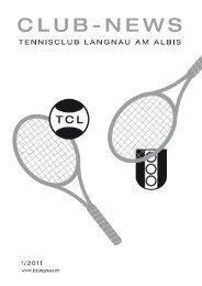 News 2011 Ausgabe 1 - Tennisclub Langnau am Albis