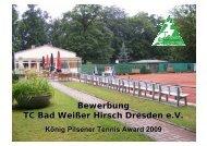 Bewerbung TC Bad Weißer Hirsch Dresden e.V. - Deutscher Tennis ...