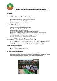 Tennis Wahlstedt Newsletter 2/2011 Inhalt: - Topspin Tennis Wahlstedt