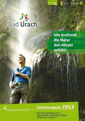 Urlaubsmagazin 2013 - Informationen und Gastgeber Bad Urach (pdf