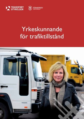 Yrkeskunnande för trafiktillstånd - Trafiksaker.se