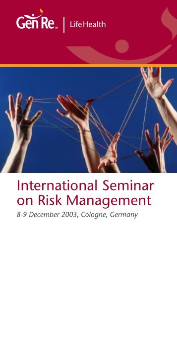 Risk Management for Life Insurance - Gen Re